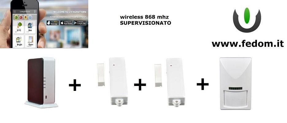 KIT ALLARME WIRELESS FEDOM CASA UFFICIO 868MHZ SUPERVISIONATO CONTROLLO VIA SMARTPHONE PIR AA02